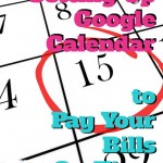 Use Google Calendar To Pay Your Bills On Time
