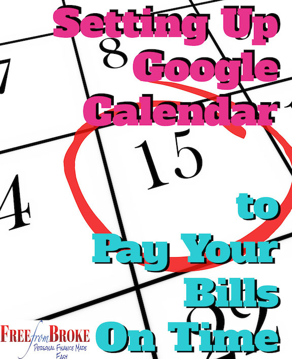 Set up Google Calendar for bill pay