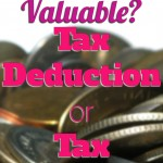 Which is More Valuable: Tax Deduction or Tax Credit?
