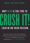 Crush It by Gary Vaynerchuck – Review
