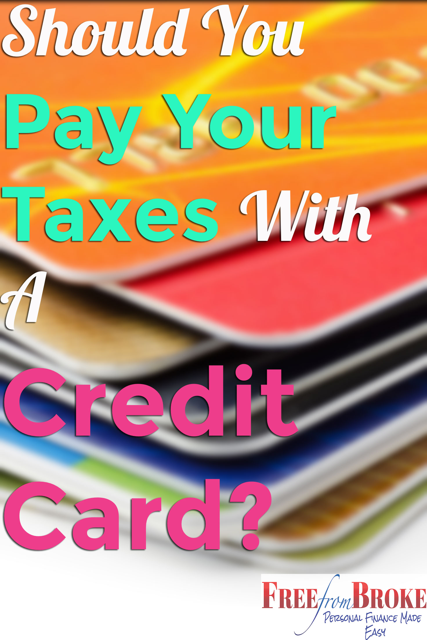 Should you pay your taxes with a credit card pros and cons pros of paying taxes with a credit card falaconquin