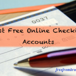All About Free Online Checking Accounts – Why Pay More Fees Than You Have To