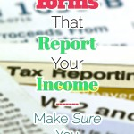 Tax Time: Are You Reporting Your Income? Different Tax Forms to Look For
