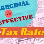 Marginal Tax Rate VS Effective Tax Rate – Why You Need to Know the Difference