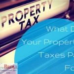 What Do Your Property Taxes Pay For?