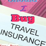 Should I Buy Travel Insurance