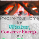 11 Ways to Prepare Your Home for Winter, Conserve Energy, and Save Money