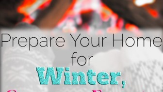 How to prepare your home for winter to conserve energy and save money.