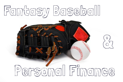 Fantasy baseball and personal finance