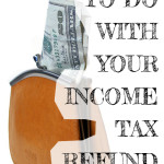 ideas_income_tax_refund