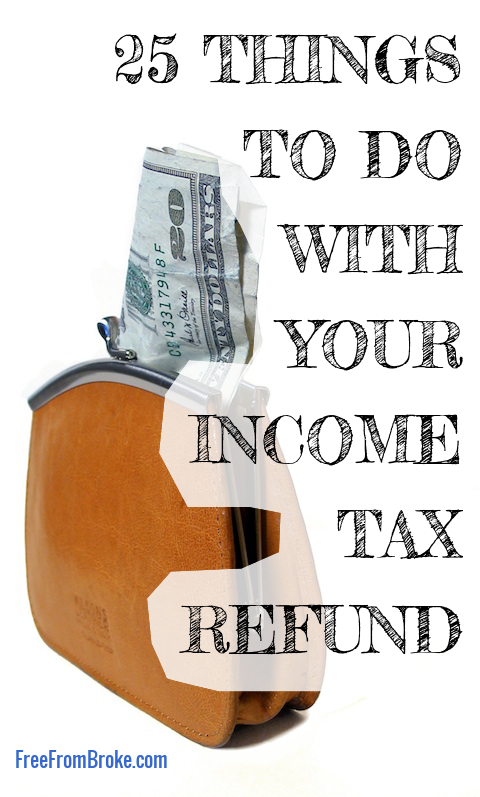 Ideas for your income tax refund