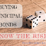 Buying Municipal Bonds: Do You Understand the Risk?