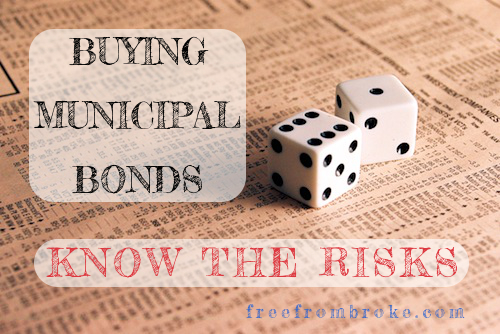 buying muni bonds - know the risks