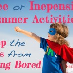 5 Free or Inexpensive Summer Activities to Keep the Kids from Being Bored