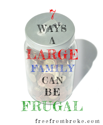 ways a large family can be frugal