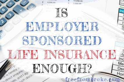 employer sponsored life insurance