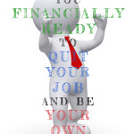 financially_ready_quit_job_own_boss