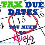 Don't Be Late! Federal Income Tax Due Dates to File Taxes for 2014