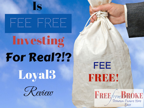 fee free investing with Loyal3