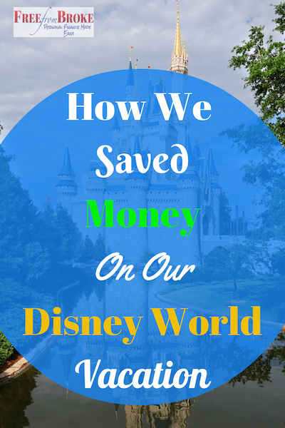 how we saved going to Disney World