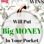 These Big Financial Wins Will Put a Lot of Money in Your Pocket!