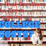 Is dual enrollment key in lowering college costs?