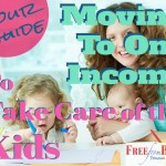 Moving to One Income So A Spouse Can Take Care of the Kids – Your Guide