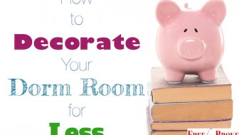 How to decorate your dorm room for less