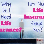 Why do I need life insurance and how much should I buy?
