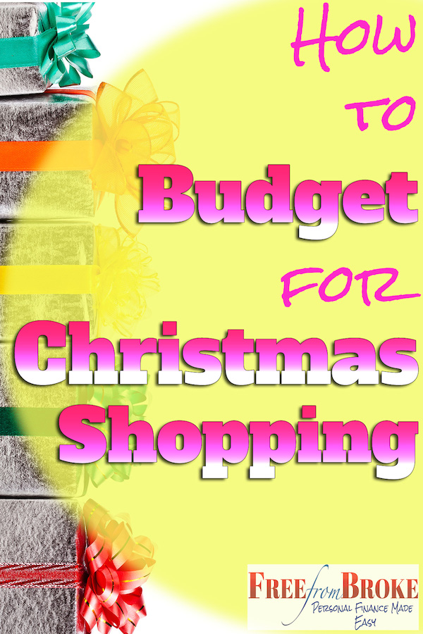 How to budget for Christmas Shopping So You Don't Go Broke