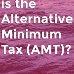 What is the Alternative Minimum Tax (AMT)?
