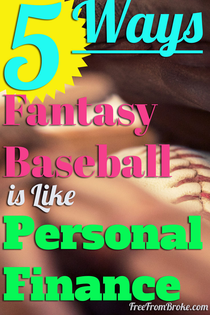 5 ways fantasy baseball is like personal finance.