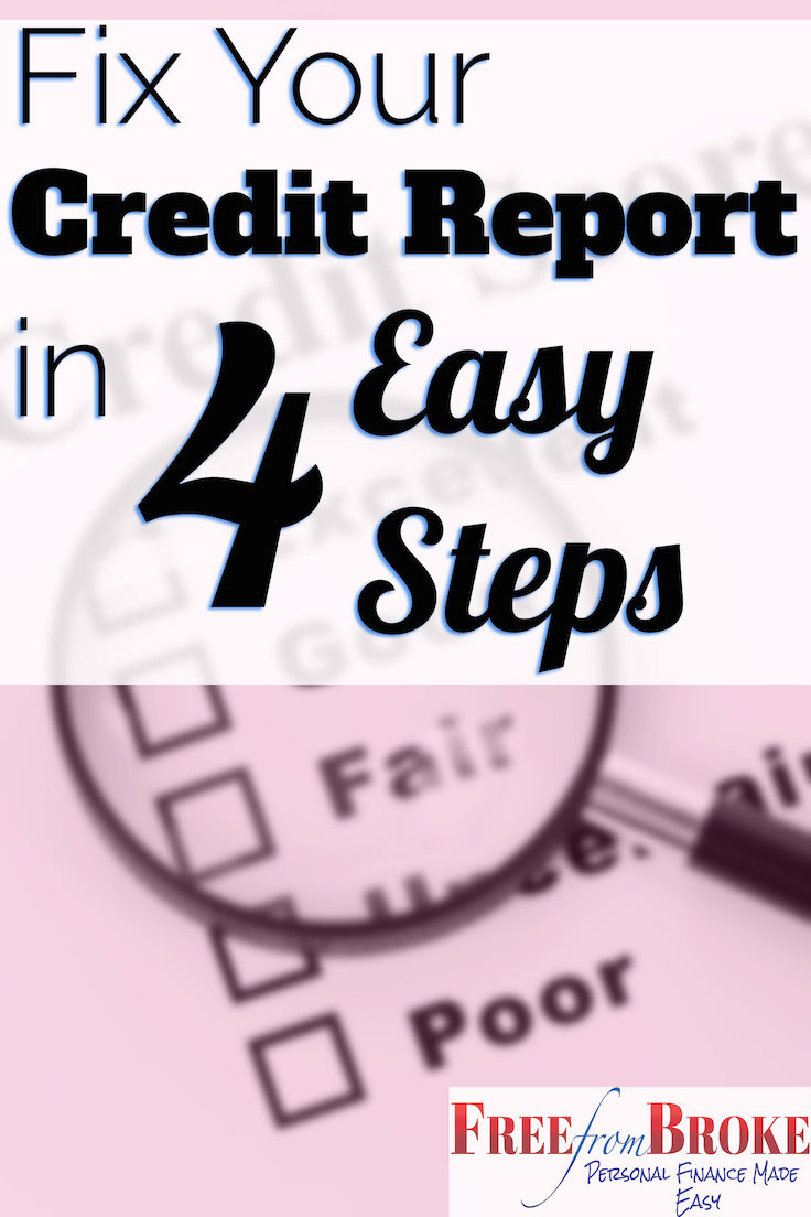 Fix your credit report in four easy steps.